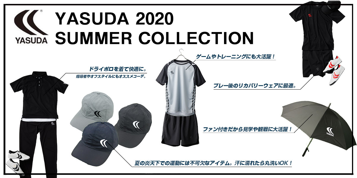 YASUDA SUMMER COLLECTION 2020